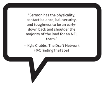 "Kyle Crabbs on Trey Sermon: ""Sermon has the physicality, contact balance, ball security, and toughness to be an early-down back and shoulder the majority of the load for an NFL team."""